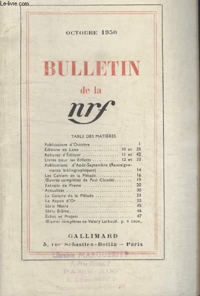 BULLETIN OCTOBRE 1950 N°40. PUBLICATIONS DOCTOBRE/ EDITIONS DE LUXE/ RELIURES DEDITEUR/ LIVRES POUR LES ENFANTS/ PUBLICATIONS DAOUT-SEPTEMBRE/ LES CAHIERS DE LA PLEIADE/ OEUVRES COMPLETES DE PAUL CLAUDEL/ EXTRAITS DE PRESSE/ ACTUALITES.