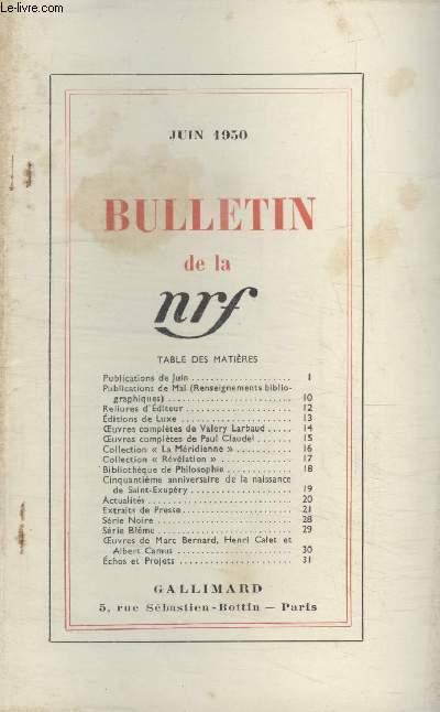 BULLETIN JUIN 1950 N°36. PUBLICATIONS DE JUIN/ PUBLICATIONS DE MAI/ RELIURE DEDITEUR/ EDITIONS DE LUXE/ OEUVRES COMPLETES DE VALERY LARBAUD/ OEUVRES COMPLETES DE PAUL CLAUDEL/ COLLECTION LA MERIDIENNE/ COLLECTION REVELATION/ BIBLIOTHEQUE DE PHILOSOPHIE.