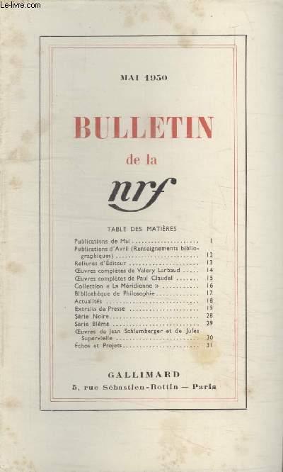 BULLETIN MAI 1950 N°35. PUBLICATIONS DE MAI/ PUBLICATIONS DAVRIL/ RELIURES DEDITEUR/ OEUVRES COMPLETES DE VALERY LARBAUD/ OEUVRES COMPLETES DE PAUL CLAUDEL/ COLLECTION LA MERIDIENNE/ BIBLIOTHEQUE DE PHILOSOPHIE/ ACTUALITES/ EXTRAITS DE PRESSE/ SERIE NOIRE