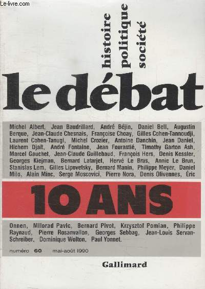 COLLECTION LE DEBAT N° 60. HISTOIRE POLITIQUE SOCIETE.