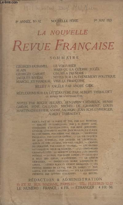 COLLECTION LA NOUVELLE REVUE FRANCAISE N° 92. LE VOITURIER DE GEORGES DUHAMEL/ MARS OU LA GUERRE JUGEE DE ALAIN/ COEURS A PRENDRE DE GEORGES GABORY/ NOTES SUR UN EVENEMENT POLITIQUE DE JACQUES RIVIERE/ VIEILLE FRANCOISE DE MARCEL JOUHANDEAU.