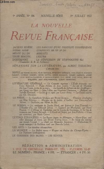 COLLECTION LA NOUVELLE REVUE FRANCAISE N° 106. LES DANGERS DUNE POLITIQUE CONSEQUENTE DE JACQUES RIVIERE/ COMPOUND 300HP N°243 DE PIERRE HAMP/ BIBELOTS DE MELOT DU DY/ LEXTRA DE LOUIS ARAGON/ LA CONFESSION DE STAVROGUINE DE DOSTOIEVSKI.