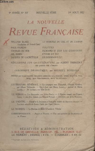 COLLECTION LA NOUVELLE REVUE FRANCAISE N° 107. LE MARIAGE DU CIEL ET DE LENFER DE WILLIAM BLAKE/ VOLUTES DE PAUL FIERENS/ REMARQUE SUR LES GONCOURT DE CHARLES DU BOS/ ETUDE DE NU DE GIL ROBIN/ SILBERMANN DE JACQUES DE LACRETELLE.