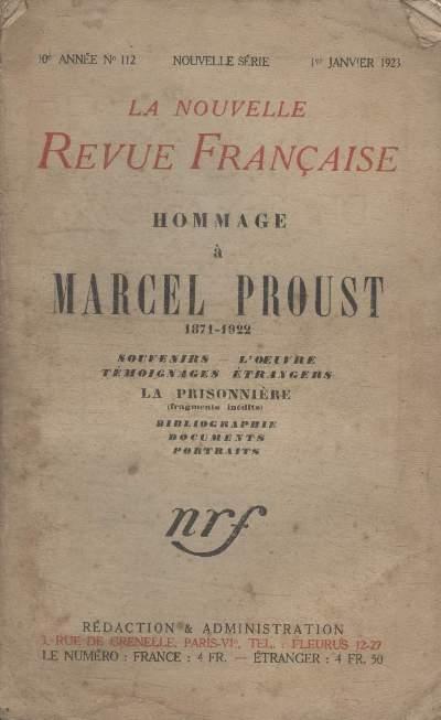 COLLECTION LA NOUVELLE REVUE FRANCAISE N° 112. HOMMAGE A MARCEL PROUST.