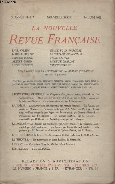 COLLECTION LA NOUVELLE REVUE FRANCAISE N° 117. ETUDE POUR NARCISSE DE PAUL VALERY/ LE SEPTUOR DE VINTEUIL DE MARCEL PROUST/ TROIS SATIRES DE FRANCIS PONGE/ MORT DE CHARLOT DE ALBERT COHEN/ LIMPRUDENTE DE HENRI DEBERLY.