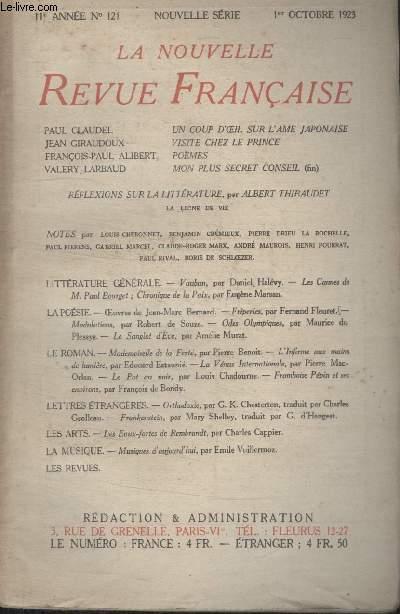 COLLECTION LA NOUVELLE REVUE FRANCAISE N° 121. UN COUP DOEIL SUR LAME JAPONAISE PAR PAUL CLAUDEL/ VISITE CHEZ LE PRINCE PAR JEAN GIRAUDOUX/ POEMES PAR FRANCOIS PAUL ALIBERT/ MON PLUS SECRET CONSEIL PAR VALERY LARBAUD.