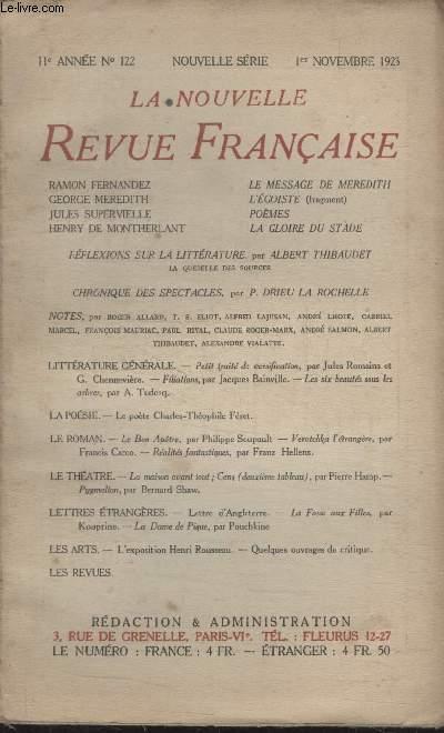 COLLECTION LA NOUVELLE REVUE FRANCAISE N° 122. LE MESSAGE DE MEREDITH PAR RAMON FERNANDEZ/ LEGOISTE PAR GEORGE MEREDITH/ POEMES PAR JULES SUPERVIELLE/ LA GLOIRE AU STADE PAR HENRY MONTHERLANT.