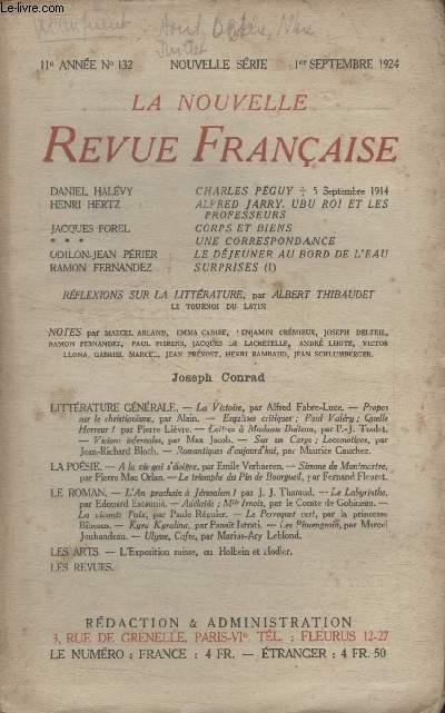COLLECTION LA NOUVELLE REVUE FRANCAISE N° 127. CHARLES PEGUY PAR DANIEL HALEVY/ ALFRED JARRY UBU ROI ET LES PROFESSEURS PAR HENRI HERTZ/ CORPS ET BIENS PAR JACQUES POREL/ UNE CORRESPONDANCE PAR XXX/ LE DEJEUNER AU BORD DE LEAU PAR ODILLON JEAN PERIER.