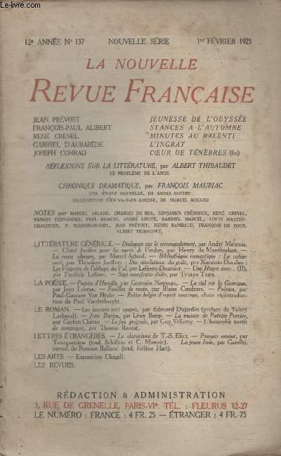 COLLECTION LA NOUVELLE REVUE FRANCAISE N° 137. JEUNESSE DE LODYSSEE PAR JEAN PREVOST/ STANCES A LAUTOMNE PAR FRANCOIS PAUL ALIBERT/ MINUTES AU RALENTI PAR RENE CREVEL/ LINGRAT PAR GABRIEL DAUBAREDE/ COEUR DE TENEBRES PAR JOSEPH CONRAD.