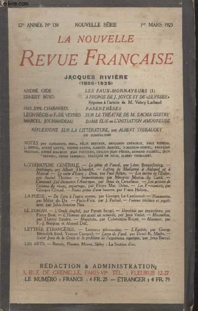 COLLECTION LA NOUVELLE REVUE FRANCAISE N° 138. LES FAUX MONNAYEURS PAR ANDRE GIDE/ A PROPOS DE J.JOYCE ET DE ULYSSES PAR ERNEST BOYD/ PARENTHESES PAR PHILIPPE CHABANEIX/ SUR LE THEATRE DE M.SACHA GUITRY PAR LEON REGIS ET F. DE VEYNES.