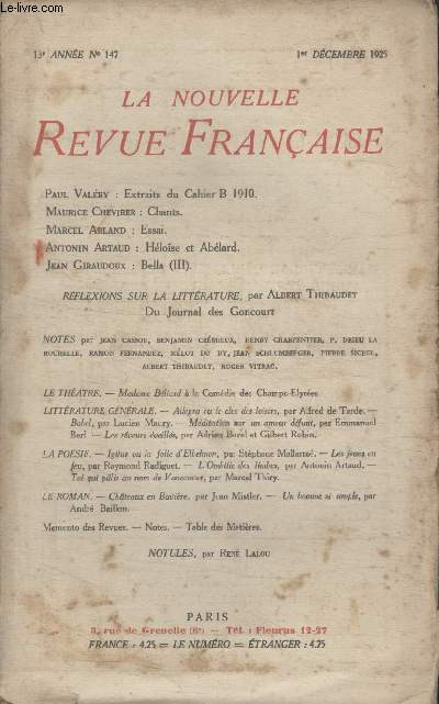 COLLECTION LA NOUVELLE REVUE FRANCAISE N° 147. EXTRAITS DU CAHIER B 1910 PAR PAUL VALERY/ CHANTS PAR MAURICE CHEVRIER/ ESSAI PAR MARCEL ARLAND/ HELOISE ET ABELARD PAR ANTONIN ARTAUD/ BELLE PAR JEAN GIRAUDOUX.