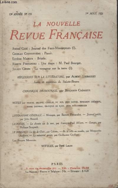 COLLECTION LA NOUVELLE REVUE FRANCAISE N° 155. JOURNAL DES FAUX MONNAYEURS PAR ANDRE GIDE/ PAMIR PAR GEORGES CHENNEVIERE/ BRISEIS PAR EUGENE MARSAN/ UNE ETAPE: M.PAUL BOURGET PAR RAMON FERNANDEZ/ LE VOYAGEUR SUR LA TERRE PAR JULIEN GREEN.