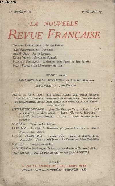 COLLECTION LA NOUVELLE REVUE FRANCAISE N° 173. DERNIER POEME PAR GEORGES CHENNEVIERE/ TESTAMENT PAR JEAN SCHLUMBERGER/ RAYMOND ROUSSEL PAR ROGER VITRAC/ LHOMME DANS LAUBE ET DANS LA NUIT PAR FRANCOIS BERTHAULT.