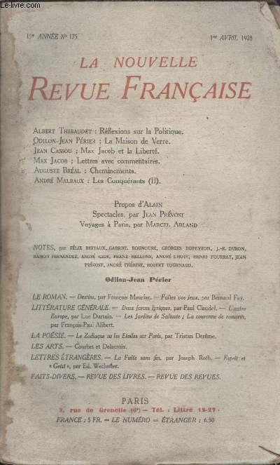 COLLECTION LA NOUVELLE REVUE FRANCAISE N° 175. REFLEXIONS SUR LA POLITIQUE PAR ALBERT THIBAUDET/ LA MAISON DE VERRE PAR ODILON JEAN PERIER/ MAX JACOB ET LA LIBERTE PAR JEAN CASSOU/ CHEMINEMENTS PAR AUGUSTE BREAL.