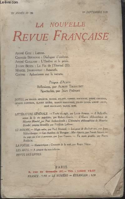 COLLECTION LA NOUVELLE REVUE FRANCAISE N° 180. LETTRES PAR ANDRE GIDE/ DIALOGUE DOMBRES PAR GEORGES BERNANOS/ LOMBRE ET LA PROIE PAR ANDRE GAILLARD/ ASTAROTH PAR MARCEL JOUHANDEAU/ APHORISMES SUR LA NATURE PAR GOETHE.