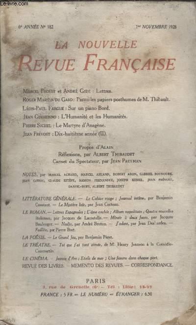 COLLECTION LA NOUVELLE REVUE FRANCAISE N° 182. LETTRES PAR ANDRE GIDE ET MARCEL PROUST/ SUR UN PIANO BORD PAR LEON PAUL FARGUE/ LE MARTYRE DANAGENE PAR PIERRE SICHEL/ CARNET DU SPECTATEUR PAR JEAN PAULHAN.
