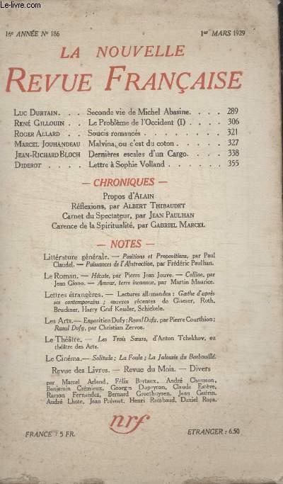 COLLECTION LA NOUVELLE REVUE FRANCAISE N° 186. SECONDE VIE DE MICHEL ABASINE PAR LUC DURTAIN/ SOUCIS ROMANCES PAR ROGER ALLARD/ MALVINA OU CEST DU COTON PAR MARCEL JOUHANDEAU/ DERNIERES ESCALES DUN CARGO PAR JEAN RICHARD BLOCH.