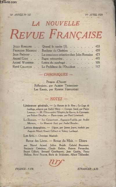 COLLECTION LA NOUVELLE REVUE FRANCAISE N° 187. BONHEUR DU CHRETIEN PAR FRANCOIS MAURIAC/ LA CONSCIENCE CREATRICE CHEZ JULES ROMAINS PAR JEAN PREVOST/ PAGES RETROUVEES PAR ANDRE GIDE/ LETTRE DU NAUFRAGE PAR ANDRE WURMSER.