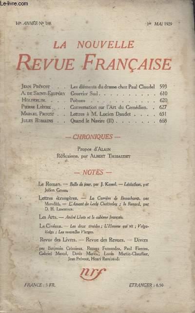 COLLECTION LA NOUVELLE REVUE FRANCAISE N° 188. LES ELEMENTS DU DRAME CHEZ PAUL CLAUDEL PAR JEAN PREVOST/ COURRIER DU SUD PAR A. DE SAINT EXUPERY/ POEMES PAR HOLDERLIN/ LETTRE A M.LUCIEN DAUDET PAR MARCEL PROUST.