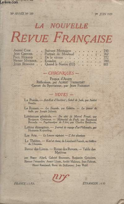 COLLECTION LA NOUVELLE REVUE FRANCAISE N° 189. SUIVANT MONTAIGNE PAR ANDRE GIDE/ PORTRAIT DE MOULOUD PAR JEAN GRENIER/ DE LA VITESSE PAR PAUL MORAND/ ECUADOR PAR HENRY MICHAUX.