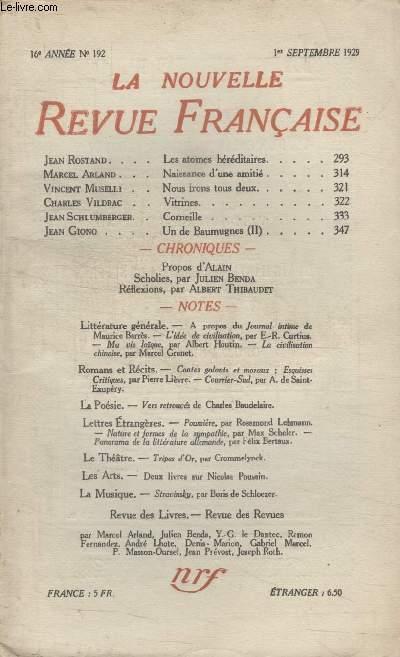 COLLECTION LA NOUVELLE REVUE FRANCAISE N° 192. LES ATOMES HEREDITAIRES PAR JEAN ROSTAND/ NAISSANCE DUNE AMITIE PAR MARCEL ARLAND/ VITRINES PAR CHARLES VILDRAC/ CORNEILLE PAR JEAN CHLUMBERGER.