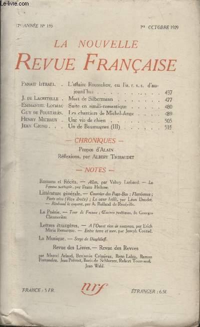 COLLECTION LA NOUVELLE REVUE FRANCAISE N° 193. MORT DE SILBERMANN PAR J. DE LACRETELLE/ SUITE EN SIMILI ROMANTIQUE PAR EMMANUEL LOCHAC/ LES CHANTIERS DE MICHEL ANGE PAR GUY DE POURTALES/ UNE VIE DE CHIEN PAR HENRY MICHAUX.