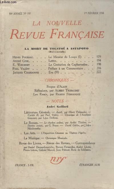 COLLECTION LA NOUVELLE REVUE FRANCAISE N° 197. LETTRE PAR ANDRE GIDE/ LE CENTURION DE CAPHARNAUM PAR E. WIECHERT/ PREFACE A UN COMMENTAIRE PAR PAUL VALERY/ REFLEXIONS PAR ALBERT THIBAUDET.