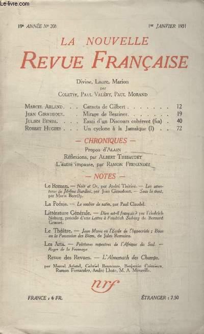 COLLECTION LA NOUVELLE REVUE FRANCAISE N° 208. CARNETS DE GILBERT PAR MARCEL ARLAND/ MIRAGE DE BESSINES PAR JEAN GIRAUDOUX/ UN CYCLONE A LA JAMAIQUE PAR ROBERT HUGHES/ LAUTRE IMPASSE PAR RAMON FERNANDEZ.