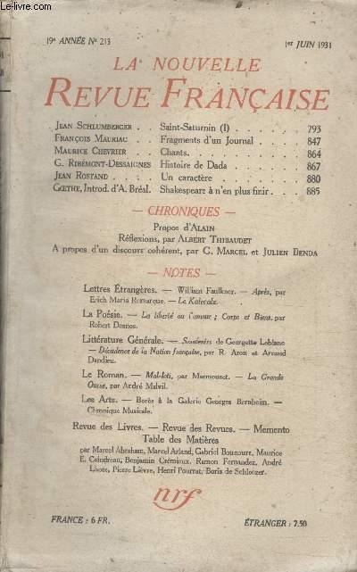COLLECTION LA NOUVELLE REVUE FRANCAISE N° 213. FRAGMENTS DUN JOURNAL PAR FRANCOIS MAURIAC/ CHANTS PAR MAURICE CHEVRIER/ HISTOIRE DE DADA PAR G. RIBEMONT DESSAIGNES/ UN CARACTERE PAR JEAN ROSTAND.