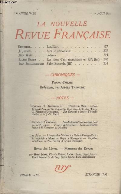 COLLECTION LA NOUVELLE REVUE FRANCAISE N° 215. LETELLIER PAR STENDHAL/ AJES LE REMOULEUR PAR J.JENSEN/ POEMES PAR JEAN WAHL/ LES IDEES DUN REPUBLICAIN EN 1872 PAR JULIEN BENDA.