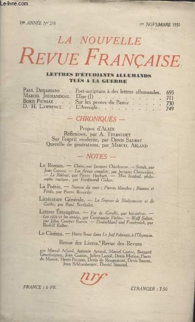 COLLECTION LA NOUVELLE REVUE FRANCAISE N° 218. POST SCRIPTUM A DES LETTRES ALLEMANDES PAR PAUL DESJARDINS/ ELISE PAR MARCEL JOUHANDEAU/ SUR LES PENTES DU PAMIR PAR BORIS PILNIAK/ LAVEUGLE PAR D.H. LAWRENCE.