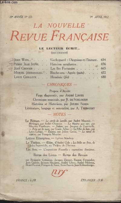 COLLECTION LA NOUVELLE REVUE FRANCAISE N° 223. HISTOIRES SANGLANTES PAR PIERRE JEAN JOUVE/ LES ILES FORTUNEES PAR JEAN GRENIER/ HYMENEE PAR LOUIS GUILLOUX.