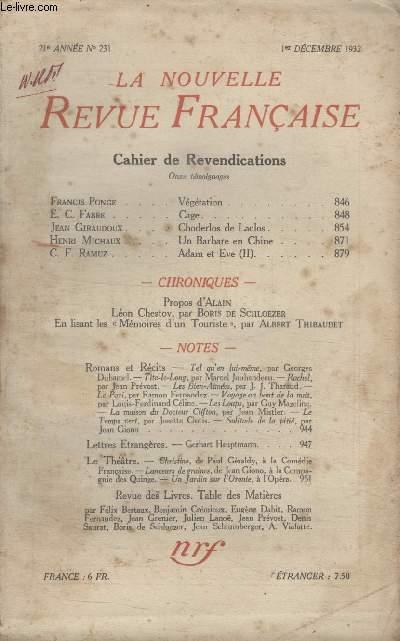 COLLECTION LA NOUVELLE REVUE FRANCAISE N° 231. VEGETATION PAR FRANCIS PONGE/ CAGE PAR E.C FABRE/ CHODERLOS DE LACLOS PAR JEAN GIRAUDOUX/ UN BARBARE EN CHINE PAR HENRI MICHAUX.