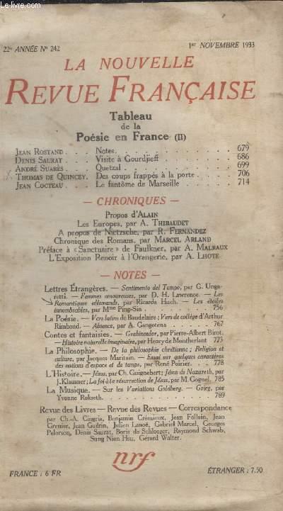 COLLECTION LA NOUVELLE REVUE FRANCAISE N° 242. TABLEAU DE LA POESIE EN FRANCE. NOTES DE JEAN ROSTAND/ VISITE A GOURDJIEFF PAR DENIS SAURAT/ QUETZAL PAR ANDRE SUARES/ DES COUPRS FRAPPES A LA PORTE PAR THOMAS DE QUINCEY.