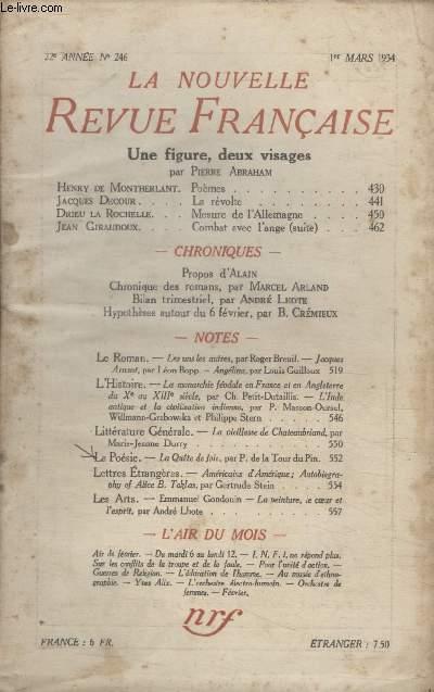 COLLECTION LA NOUVELLE REVUE FRANCAISE N° 246. UNE FIGURE DEUX VISAGES. POEMES PAR HENRY DE MONTHERLANT/ LA REVOLTE PAR JACQUES DECOUR/ MESURE DE LALLEMAGNE PAR DRIEU LA ROCHELLE/ COMBAT AVEC LANGE DE JEAN GIRAUDOUX.