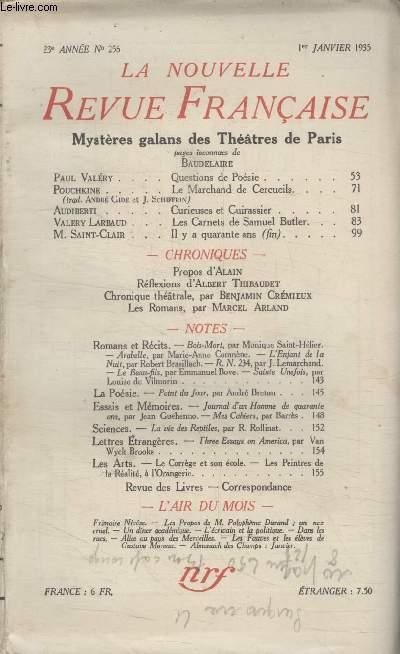 COLLECTION LA NOUVELLE REVUE FRANCAISE N° 256. MYSTERES GALANS DES THEATRE DE PARIS. QUESTIONS DE POESIE PAR PAUL VALERY/ LE MARCHAND DE CERCUEILS PAR POUCHKINE/ CURIEUSES ET CUIRASSIER PAR AUDIBERTI/ LES CARNETS DE SAMUEL BUTLER PAR VALERY LARBAUD.