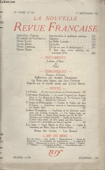 COLLECTION LA NOUVELLE REVUE FRANCAISE N° 264. INTRODUCTION A QUELQUES POEMES PAR LEON PAUL FARGUE/ MATINES PAR ELIZABETH DE VAUTIBAULT/ LA BELLE LURETTE PAR HENRI CALET/ QUEST CE QUE LA DIALECTIQUE PAR HENRI LEFEBRE.