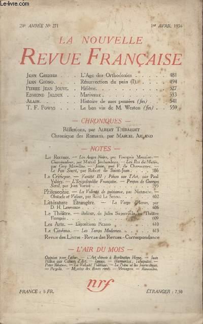 COLLECTION LA NOUVELLE REVUE FRANCAISE N° 271. LAGE DES ORTHODOXIES PAR JEAN GRENIER/ RESURRECTION DU PAIN PAR JEAN GIONO/ HELENE PAR PIERRE JEAN JOUVE.