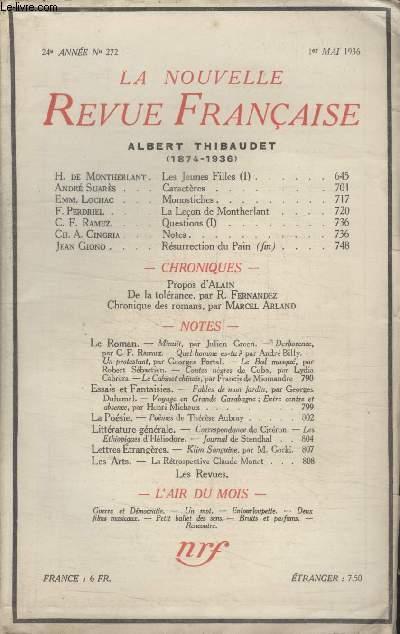 COLLECTION LA NOUVELLE REVUE FRANCAISE N° 272. LES JEUNES FILLES H. DE MONTHERLANT/ CARACTERES PAR ANDRE SUARES/ MONOSTICHES PAR EMM.LOCHAC/ LA LECON DE MONTHERLANT PAR F.PERDRIEL/ NOTES PAR CH.A.CINGRIA/ DE LA TOLERANCE PAR R.FERNANDEZ.