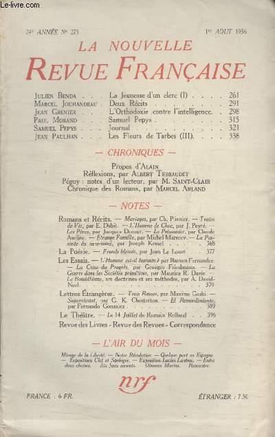 COLLECTION LA NOUVELLE REVUE FRANCAISE N° 275. LA JEUNESSE DUN CLERC PAR JULIEN BENDA/ DEUX RECITS PAR MARCEL JOUHANDEAU/ LORTHODOXIE CONTRE LINTELLIGENCE PAR JEAN GRENIER/ SAMUEL PEPYS PAR PAUL MORAND/ JOURNAL PAR SAMUEL PEPYS.