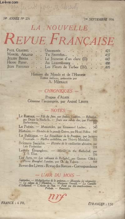 COLLECTION LA NOUVELLE REVUE FRANCAISE N° 276. OSSEMENTS PAR PAUL CLAUDEL/ TU SACERDOS PAR MARCEL ARLAND/ LA JEUNESSE DUN CLERC PAR JULIEN BENDA/ AU LUXEMBOURG PAR HENRI PETIT/ CEZANNE LINCOMPRIS PAR ANDRE LHOTE.