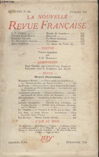 COLLECTION LA NOUVELLE REVUE FRANCAISE N° 282. BESOIN DE GRANDEUR PAR G.F. RAMUZ/ RECITATIF PAR PIERRE JEAN JOUVE/ LE CHANT INTERIEUR PAR MARCEL ARLAND/ POUCHKINE PAR V.L. NABOKOFF SIRINE/ LA CHASSE DU MATIN PAR JEAN PREVOST.