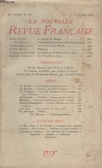 COLLECTION LA NOUVELLE REVUE FRANCAISE N° 294. A PROPOS DE DEGAS PAR PAUL VALERY/ LEXPERIENCE MYSTIQUE CHEZ LES PRIMITIFS PAR L.LEVY BRUHL/ LA CREATION DU MON PAR JULES SUPERVIELLE/ OBLIQUES PAR JULIEN BENDA/ UN ROMAN CORNELIEN PAR ROGER CAILLOIS.