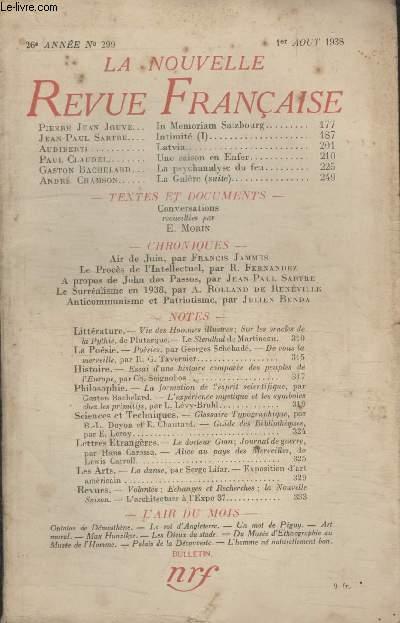 COLLECTION LA NOUVELLE REVUE FRANCAISE N° 299. IN MEMORIAM SALZBOURG PAR PIERRE JEAN JOUVE/ INTIMITE PAR JEAN PAUL SARTRE/ LATVIA PAR AUDIBERTI/ UNE SAISON EN ENFER PAR PAUL CLAUDEL/ LA PSYCHANALYSE DU FEU PAR GASTON BACHELARD.