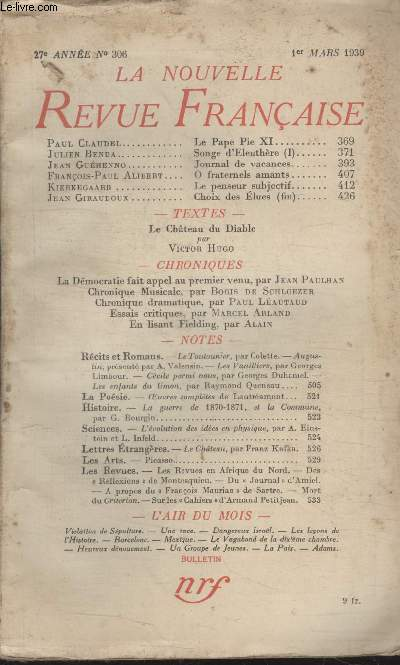 COLLECTION LA NOUVELLE REVUE FRANCAISE N° 306. LE PAPE PI XI PAR PAUL CLAUDEL/ JOURNAL DE VACANCES PAR JEAN GUEHENNO/ O FRATERNELS AMANTS PAR FRANCOIS PAUL ALIBERT/ LE PENSEUR SUBJECTIF PAR KIERKEGAARD