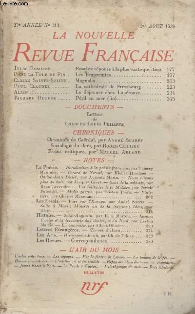 COLLECTION LA NOUVELLE REVUE FRANCAISE N° 311. ESSAI DE REPONSE A LA PLUS VASTE QUESTION PAR JULES ROMAINS/ LES EMPREINTES PAR P. DE LA TOUR DU PIN/ MAGNOLIA PAR CLAIRE SAINTE SOLINE/ LA CATHEDRALE DE STRASBOURG PAR PAUL CLAUDEL.