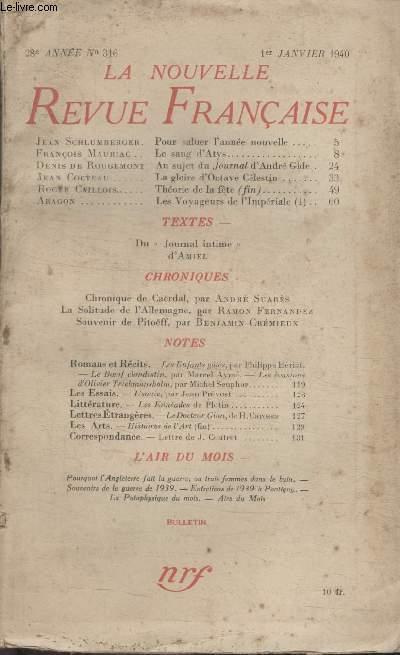 COLLECTION LA NOUVELLE REVUE FRANCAISE N° 316. POUR SALUER LANNEE NOUVELLE PAR JEAN SCHLUMBERGER/ LE SANG DATYS PAR FRANCOIS MAURIAC/ AU SUJET DU JOURNAL DANDRE GIDE PAR DENIS DE ROUGEMONT/ LA GLOIRE DOCTAVE CELESTIN PAR JEAN COCTEAU.