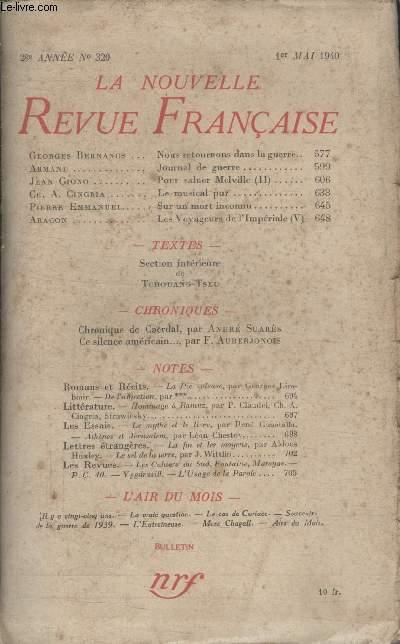 COLLECTION LA NOUVELLE REVUE FRANCAISE N° 320. NOUS RETOURNONS DANS LA GUERRE PAR GEORGES BERNANOS/ JOURNAL DE GUERRE PAR ARMAND/ POUR SALUER MELVILLE PAR JEAN GIONO/ LE MUSICAL PUR PAR CH. A. CINGRIA/ SUR UN MORT INCONNU PAR PIERRE EMMANUEL.
