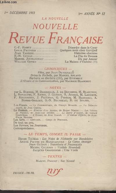 COLLECTION LA NOUVELLE NOUVELLE REVUE FRANCAISE N°12. DESORDRE DANS LE COEUR PAR C.F RAMUZ/ QUELQUES MOIS CHEZ GURDJEFF PAR LOUIS PAUWELS/ HISTOIRES OBSCURES PAR JEAN TARDIEU/ LA FIN DU ROMAN PAR E.M. CIORAN/ DU PUR AMOUR PAR MARCEL JOUHANDEAU.