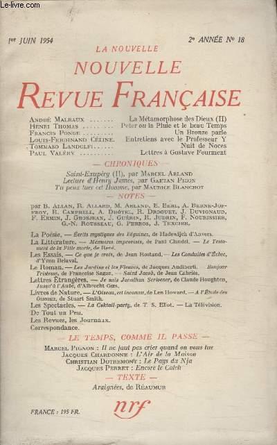 COLLECTION LA NOUVELLE NOUVELLE REVUE FRANCAISE N°18. PETER OU LA PLUIE ET LE BEAU TEMPS PAR HENRI THOMAS/ UN BRONZE PARLE PAR FRANCIS PONGE/ ENTRETIENS AVEC LE PROFESSEUR Y PAR LOUIS FERDINAND CELINE/ NUIT DE NOCES PAR TOMMASO LANDOLFI.